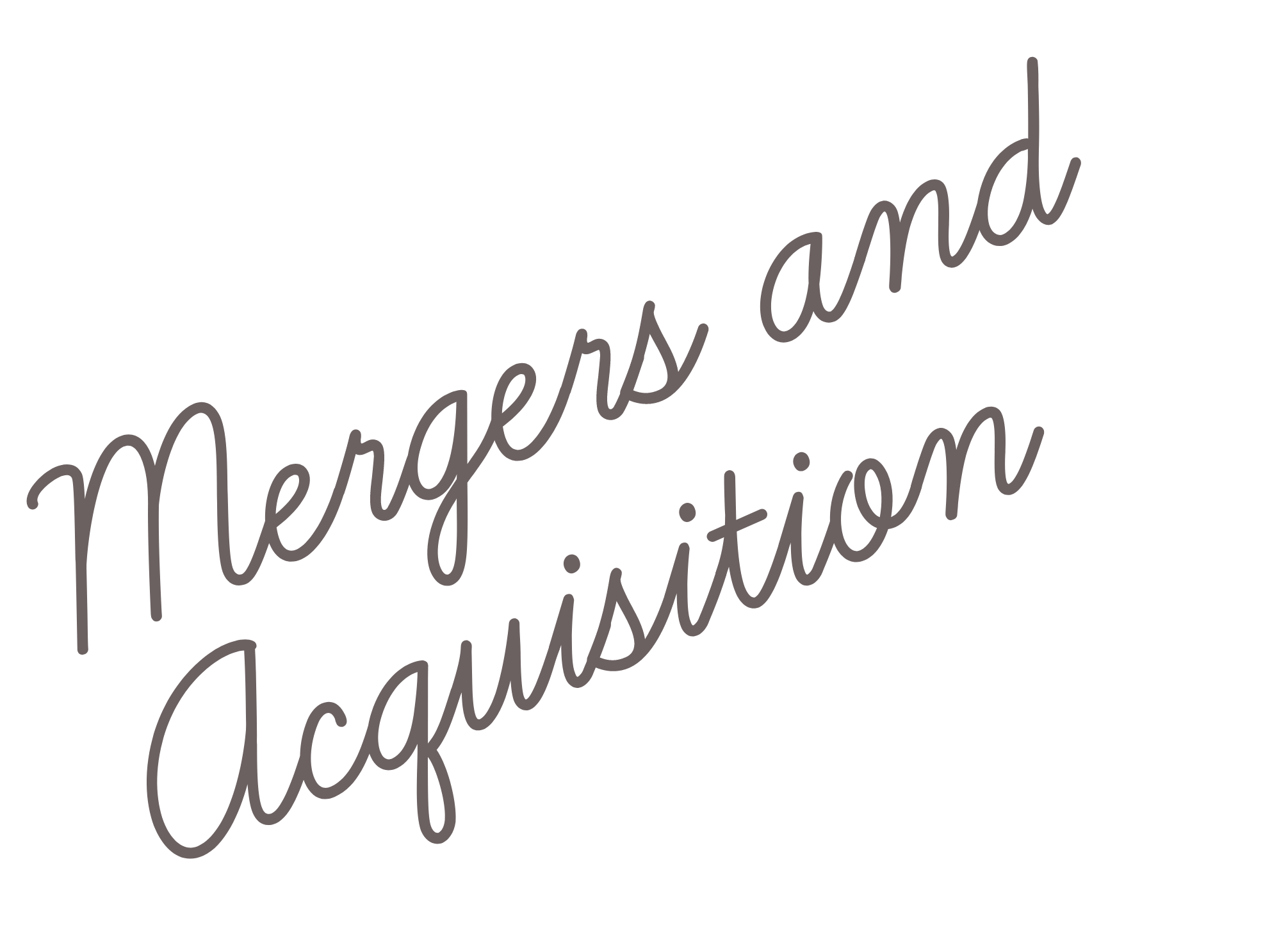 Mergers and Acquisition
